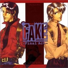 FAKE - Final Act -