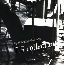 Fujimi Symphony Orchestra T.S.collection 富士見二丁目交響楽団シリーズ