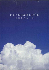 FLESH&BLOOD extra5
