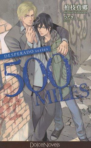 DESPERADO series 500MILES