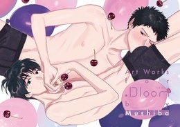 Art Works for .Bloom by Mushiba